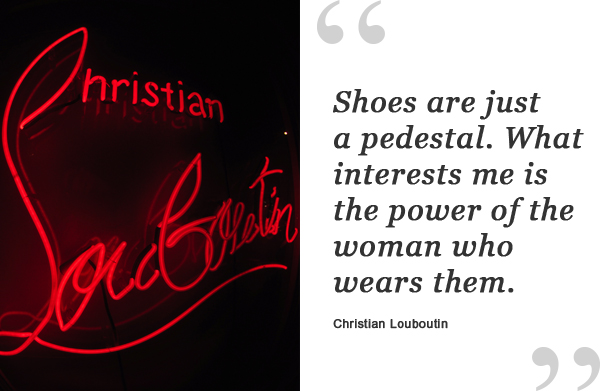 christian louboutin shoe quote