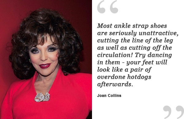 joan collins shoe quote